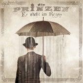 Play & Download Er steht im Regen by Die Prinzen | Napster