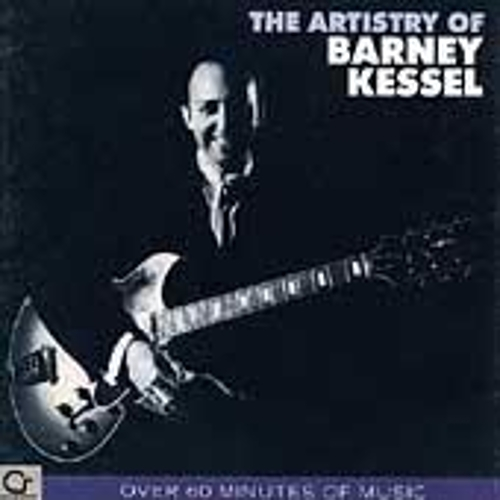 Play & Download The Artistry Of Barney Kessel by Barney Kessel | Napster
