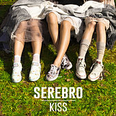 Play & Download Kiss by Serebro | Napster