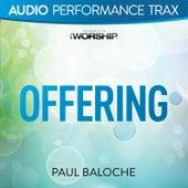 Offering by Paul Baloche