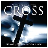 Play & Download At the Foot of the Cross by Various Artists | Napster