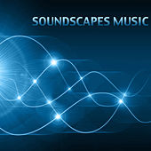 Play & Download Soundscapes Music for Relaxation: Soothing Music with Nature Sounds for Meditation, Spa, Yoga, Reiki and Massage by Soundscapes Relaxation Music Academy | Napster