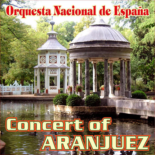 Play & Download Aranjuez's Concert for Guitar and Orchestra by Joaquin Rodrigo | Napster