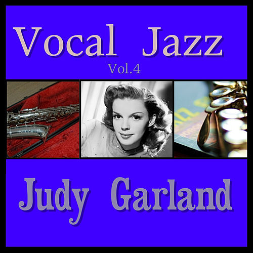 Vocal Jazz Vol. 4 by Judy Garland