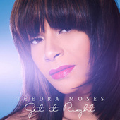 Play & Download Get It Right by Teedra Moses | Napster