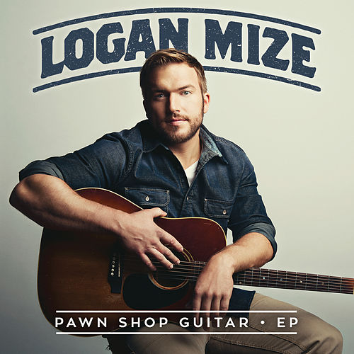 Play & Download Pawn Shop Guitar - EP by Logan Mize | Napster