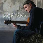 Play & Download Montana by James Taylor | Napster
