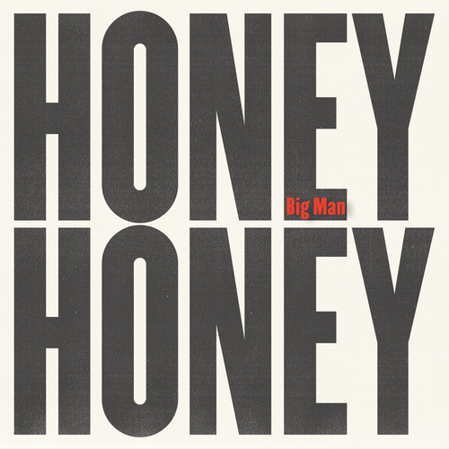 Play & Download Big Man by HoneyHoney | Napster