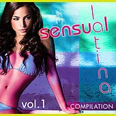 Play & Download Sensual Latina Compilation, Vol. 1 - EP by Various Artists | Napster