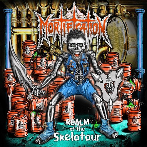 Play & Download Realm of the Skelataur by Mortification | Napster