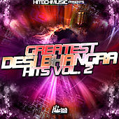 Play & Download Greatest Desi Bhangra Hits, Vol. 2 by Various Artists | Napster