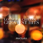 Lounge and Chillout - Greatest Hits by Various Artists