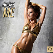 House Me by Various Artists