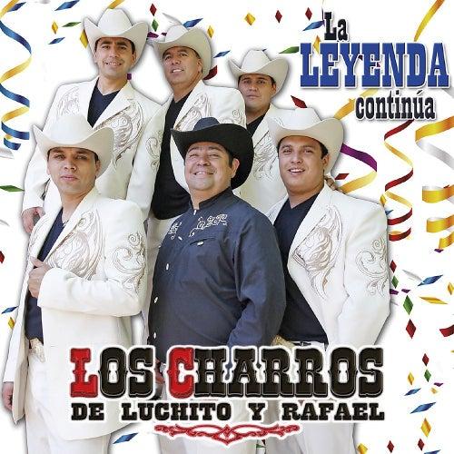 La Leyenda Continúa de Los Charros de Luchito y Rafael