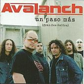 Play & Download Un Paso Más (Grandes Éxitos) by Avalanch | Napster