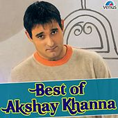 Best of Akshay Khanna by Various Artists