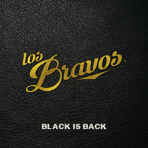 Play & Download Black Is Back by Los Bravos | Napster