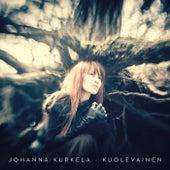 Kuolevainen by Johanna Kurkela