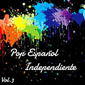 Pop Español Independiente Vol. 3 by Various Artists
