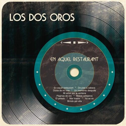 En Aquél Restaurant by Los Dos Oros