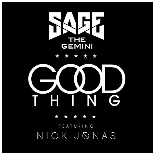 Play & Download Good Thing by Sage The Gemini | Napster