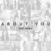 Play & Download About You by Trey Songz | Napster