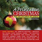 A Princeton Christmas: For The Children Of Africa by Various Artists