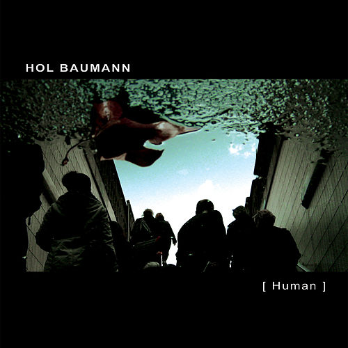 Play & Download [ Human ] by Hol Baumann | Napster