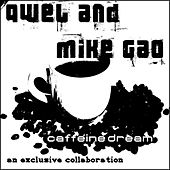 Play & Download Caffeine Dream by Qwel | Napster