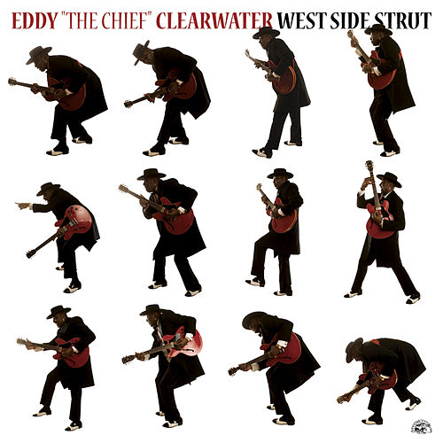 Play & Download West Side Strut by Eddy Clearwater | Napster