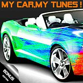 My Car,My Tunes ! (Bonus Edition) by Various Artists