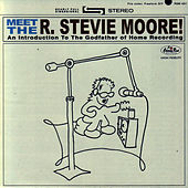 Play & Download Meet The R. Stevie Moore! by R Stevie Moore | Napster