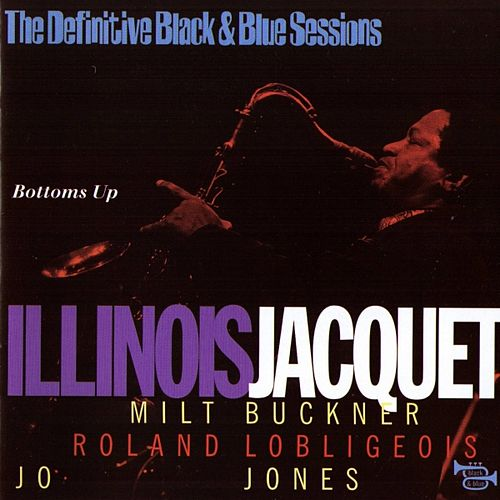 Bottoms Up by Illinois Jacquet