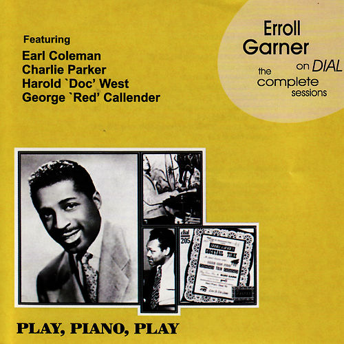 Play & Download Erroll Garner On Dial - The Complete Sessions by Erroll Garner | Napster