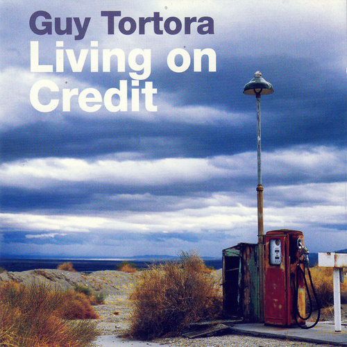 Play & Download Living On Credit by Guy Tortora | Napster