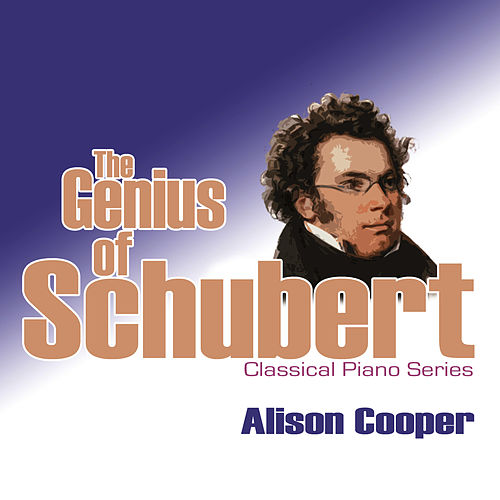 The Genius Of Schubert by Franz Schubert