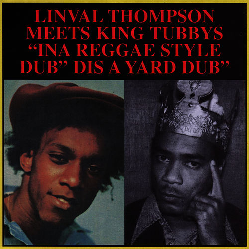 Play & Download 'ina Reggae Style' Dis A Yard Dub by Linval Thompson | Napster