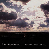 Play & Download Things Move Fast by Pressure | Napster