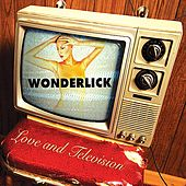 Play & Download Love & Television by Wonderlick | Napster