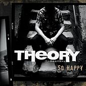 So Happy by Theory Of A Deadman