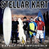 Play & Download Expect The Impossible by Stellar Kart | Napster
