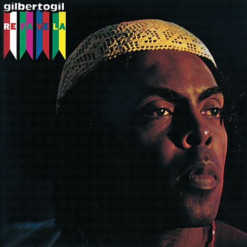 Play & Download Refavela by Gilberto Gil | Napster