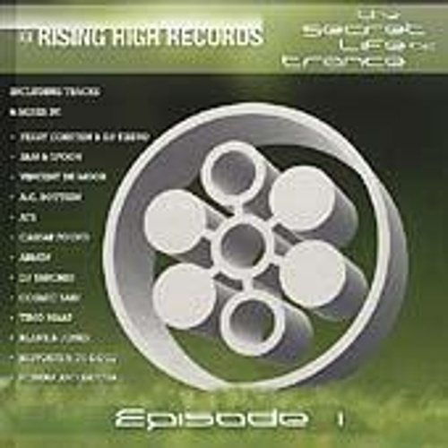 Rising High Records: The Secret Life Of Trance by Various Artists