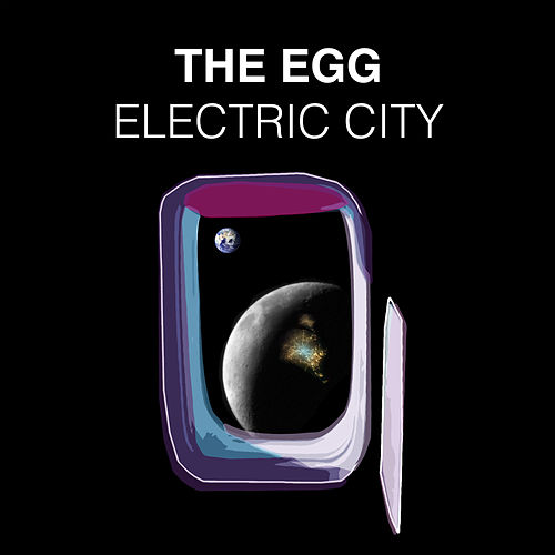 Electric City by The Egg