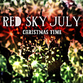 Play & Download Christmas Time by Red Sky July | Napster