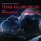 Play & Download Texas Killing Fields - Music From The Motion Picture by Various Artists | Napster