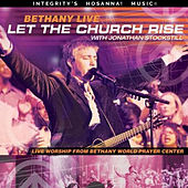 Play & Download Bethany Live: Let the Church Rise by Various Artists | Napster