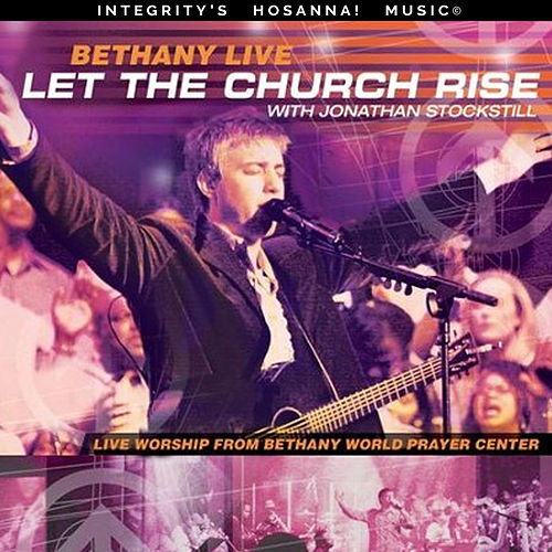 Bethany Live: Let the Church Rise by Various Artists