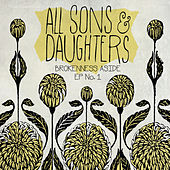 Play & Download Brokenness Aside EP No. 1 by All Sons & Daughters | Napster