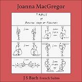 Bach: 6 French Suites, BWV 812 - 817 by Joanna MacGregor